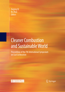 Cleaner Combustion and Sustainable World —Proceedings of the 7th International Symposium on Coal Co 祁海鹰, 主编 清华大学出版社