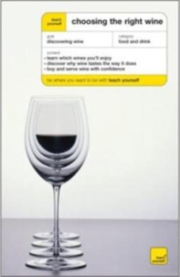 Choosing the Right Wine[无师自通系列:如何选酒] [平装]